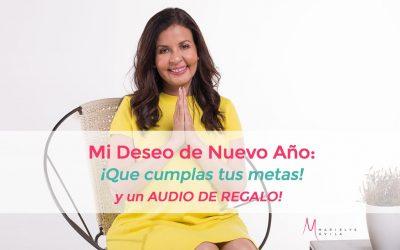 Mi deseo para ti: Que cumplas tu metas y objetivos + Audio Regalo