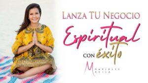 Lanza tu negocio espiritual - Cursos de alto nivel para emprendedoras