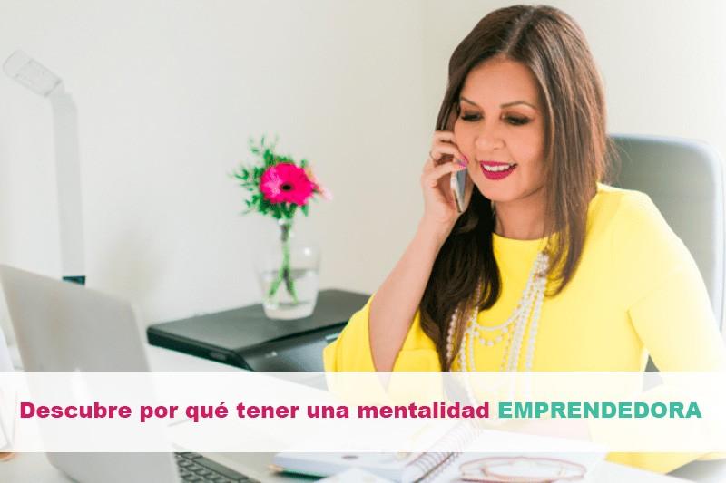 Descubre por qué tener una mentalidad emprendedora