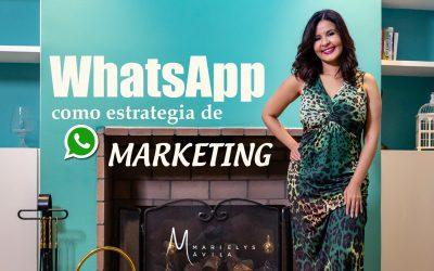 WhatsApp como Estrategia de Marketing