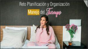 Planificación y Organización: Manejo del Tiempo - Formación para emprendedoras que quieren ganar dinero