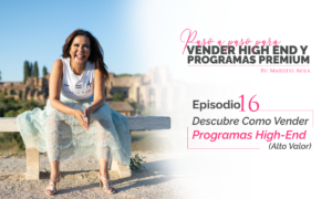 Descubre Cómo Vender Programas High-End (Alto Valor)